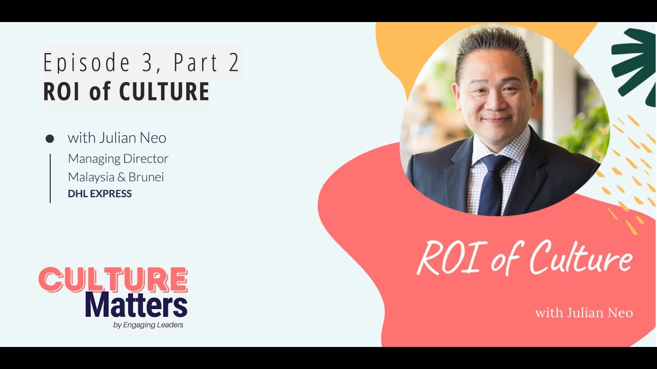 Culture Matters Episode 3, Part 2 - ROI of Culture