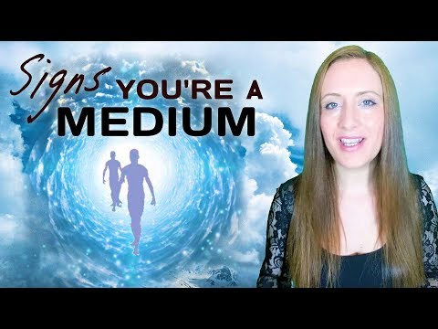 12 Ways To KNOW You're a MEDIUM and Should Practice Mediumship