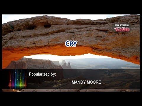 Cry - Mandy Moore (Videoke)