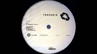 Trashbin - Teleblast