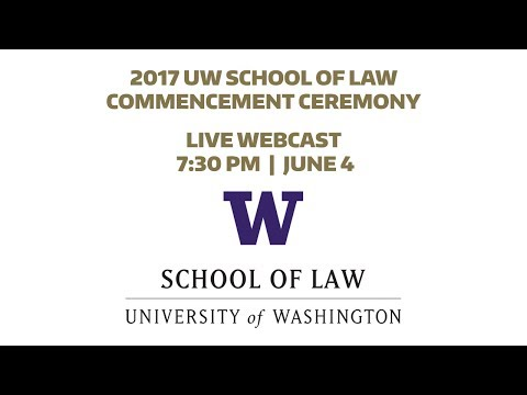 2017 UW School of Law Commencement Ceremony