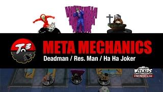 T3 - Meta Mechanics - Deadman/Res. Man/Ha Ha Joker [HeroClix]