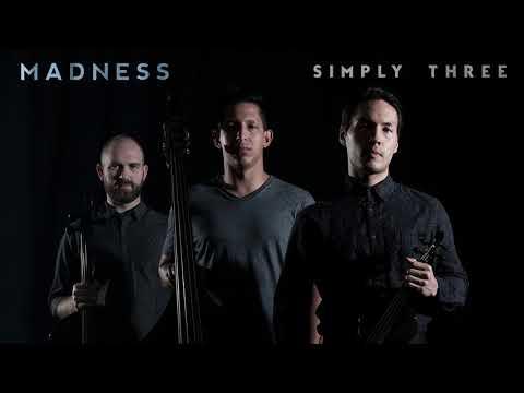 Madness - Muse - Simply Three (audio)