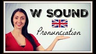 W SOUND - Learn BRITISH ENGLISH Pronunciation / Accent