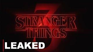 STRANGER THINGS: SEASON 3 TRAILER LEAK