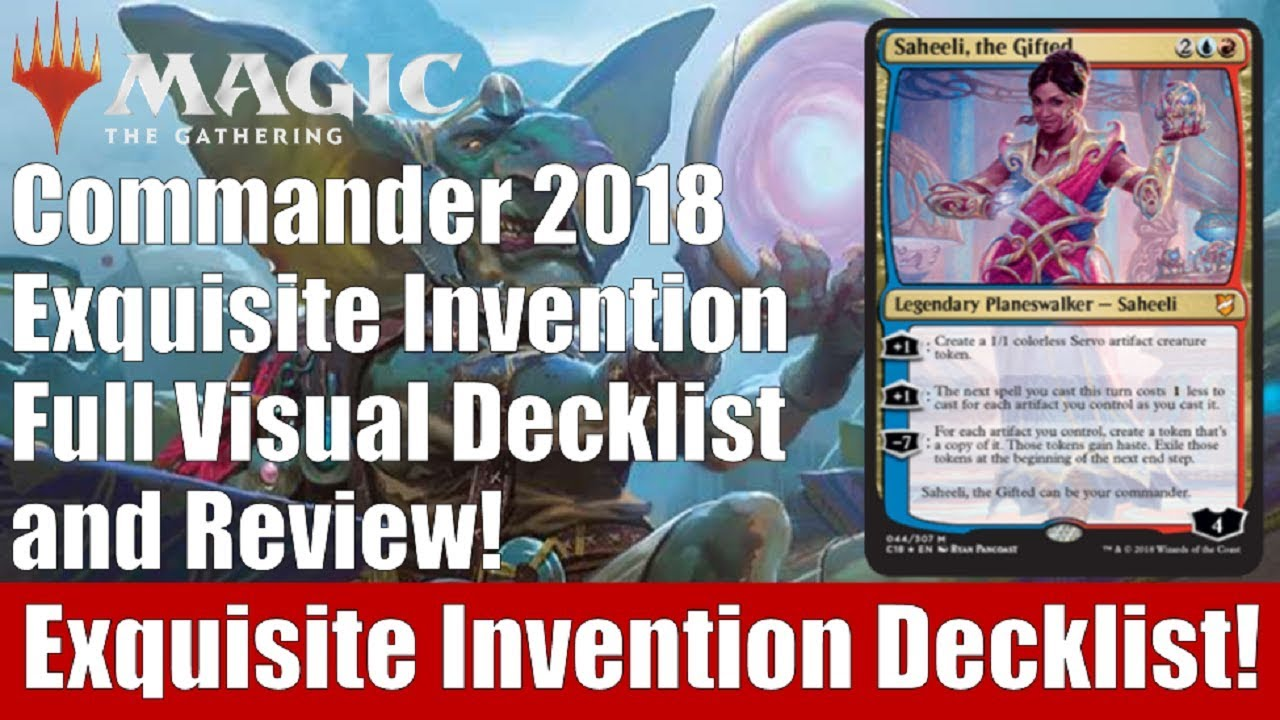 MTG Commander 2018 Exquisite Invention Full Decklist and Review