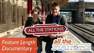All The Stations - The Documentary