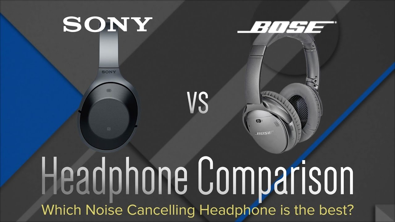 789f03b098d Bose QC35 vs. Sony MDR-1000X - Wireless Headphones Comparison - YouTube