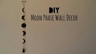 DIY: Moon Phase Wall Decor | My Crafting World