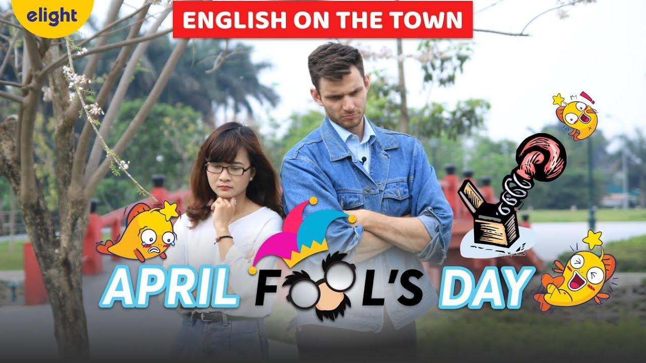 Học tiếng Anh với từ vựng về Cá tháng Tư | April Fool's Day [English on the town]