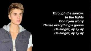 Justin Bieber - Be Alright Lyrics (Studio Version)
