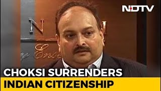 Fugitive Businessman Mehul Choksi, In Antigua, Surrenders Indian Passport