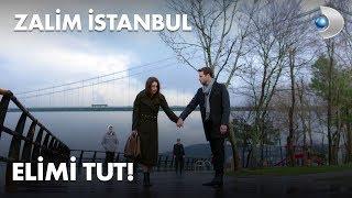 Elimi tut! - Zalim İstanbul 27. Bölüm