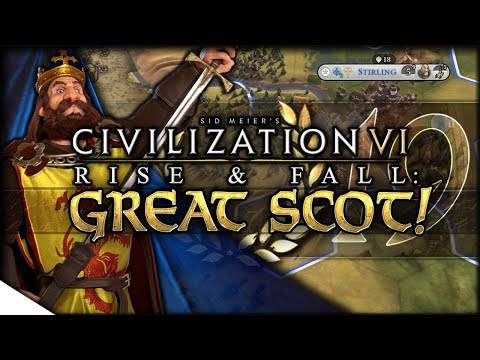 Living in a Scottish Submarine | Civilization VI: Rise & Fall —  GREAT SCOT! 19 | Continents King