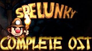 Spelunky [[COMPLETE GAME OST]]