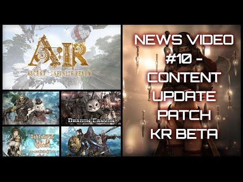 ASCENT: INFINITE REALM MMORPG – News #10 (Korea Beta, Patch Notes, Content Update, Thailand) (1080p)