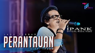 Download Mp3 Ipank - Perantauan  Oficial Music Video