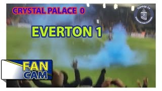 Crystal Palace 0-1 Everton | The Away End Experience