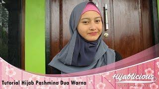 Hijablicious Tutorial Hijab Pashmina Dua Warna Youtube