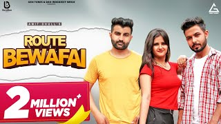 Route Bewafai (Official Video)| Amit Dhull | Anjali Raghav | New Haryanvi Songs Haryanavi 2021