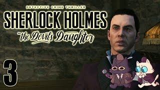 The Most Dangerous Game! - Sherlock Holmes: The Devil's Daughter Part 3