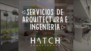 ¡Conoce nuestros SERVICIOS de ARQUITECTURA e INGENIERÍA ! HATCH Arquitectos 🏢👷♀📞