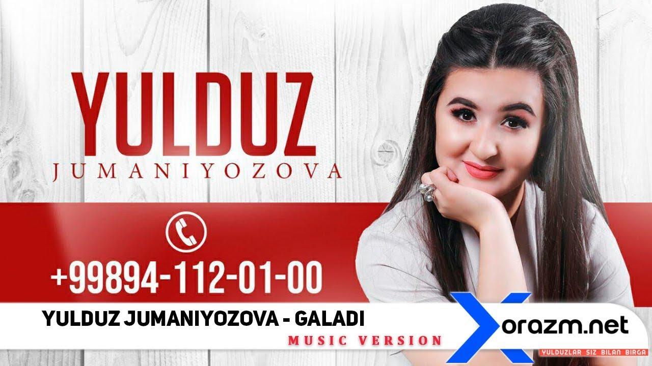 Yulduz Jumaniyozova - Galadi (music version)
