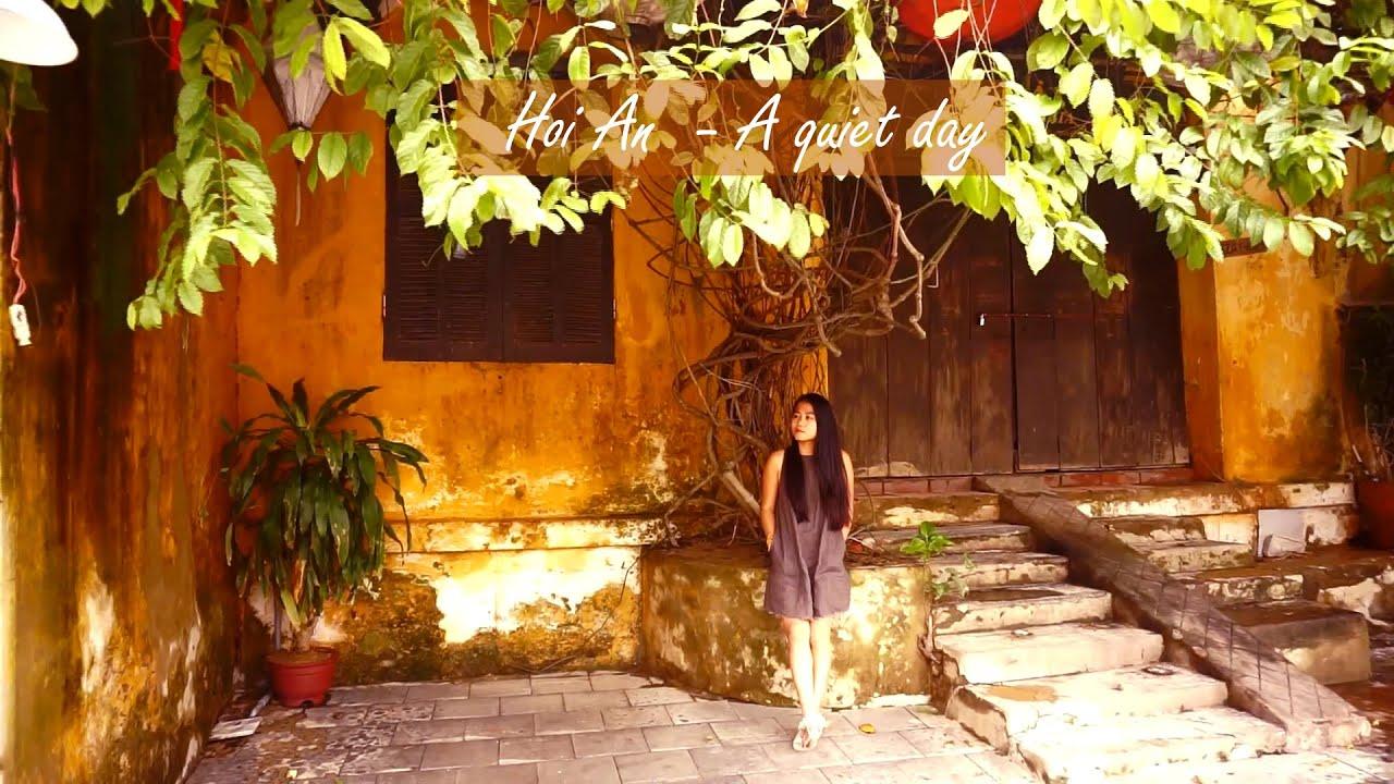 Hoi An a quiet day | Sức mạnh của sự tĩnh lặng | Yogi Travel