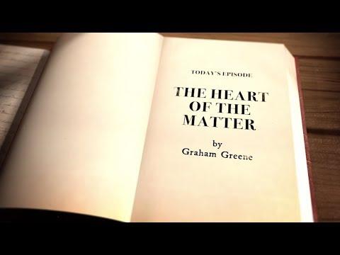"THE CATHOLIC NOVEL - Episode 10: ""The Heart of the Matter"" (Season 2)"