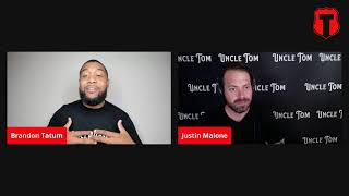 Brandon Tatum: Uncle Tom the Movie with Justin Malone