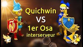 [DOFUS] QUICHWIN VS 1ER OSA INTERSERVEUR