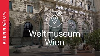 Weltmuseum - VIENNA/NOW Sights old
