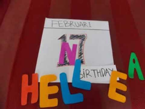 "Stop Motion ""BIRTHDAY HELLENA"" ""17 FEBRUARI"""