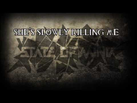 State Of Mine - Killing me (lyrics)