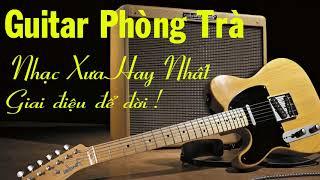 Nhạc Guitar Không Lời Dành Cho Phòng Trà