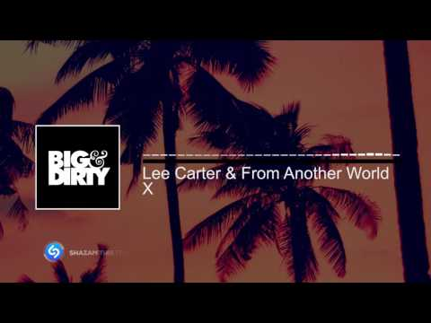 Lee Carter & From Another World - X