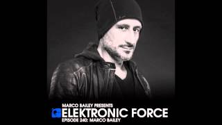 Elektronic Force 240 with Marco Bailey