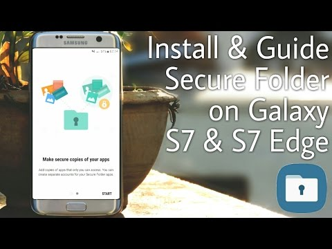 Install & Use Secure folder on Galaxy S7 & S7 Edge