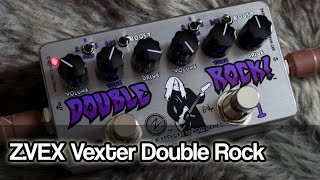ZVEX Vexter Double Rock | two distortions / boosts in one pedal
