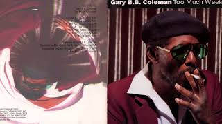 Gary B.B. Coleman     ~    Tribute   ( Modern Electric Blues )