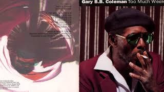 Gary B.B. Coleman     ~    Tribute   ( Modern Electric Blues)