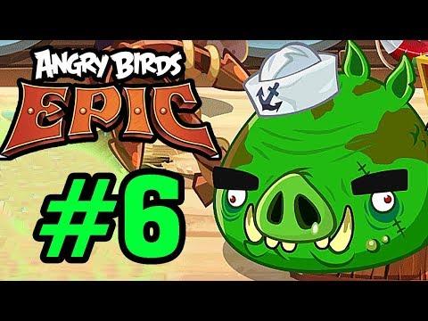 ANGRY BIRDS EPIC - ĐỤNG ĐỘ BOSS CƯỚP BIỂN SIÊU MẠNH Tập 6