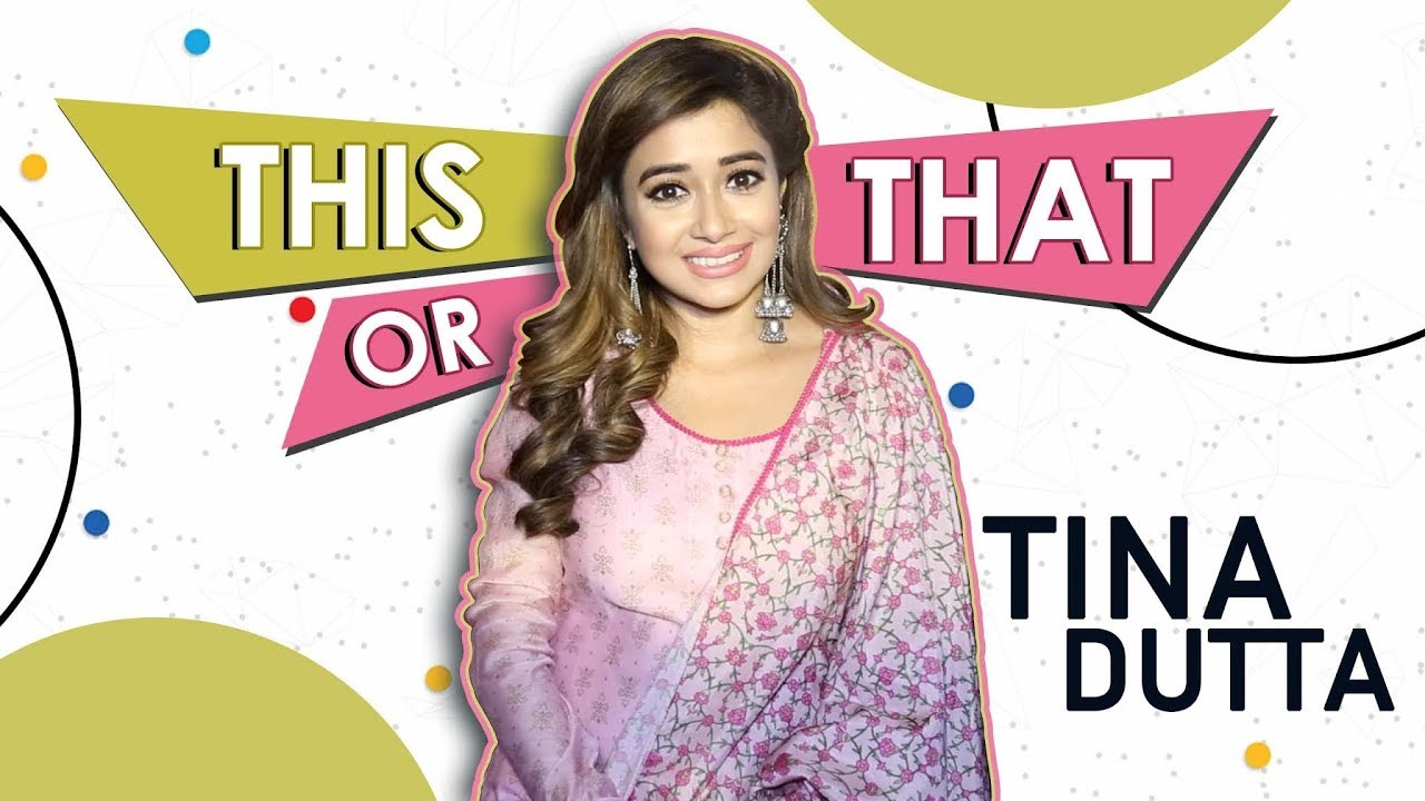 This Or That With Tina Dutta | Exclusive | India Forums