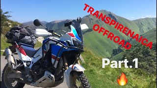 TRANSPIRENAICA OFFROAD 2019 PART.1 Africa Twin Adventure Sport Enduro