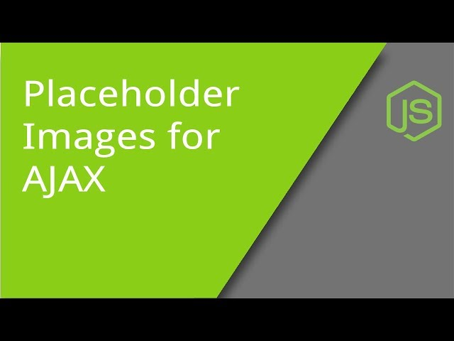 Placeholder Images for AJAX