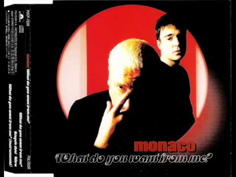 monaco - what do you want from me?(extended version)