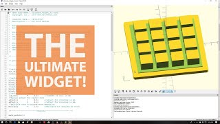 Open SCAD - 3D Printing the Ultimate Widget!