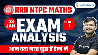 RRB NTPC Exam Analysis (23 Jan, Phase-2, 2nd Shift) | Maths Asked Question by Sahil Khandelwal