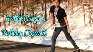 Hrithik Roshan's 2017 Birthday Special