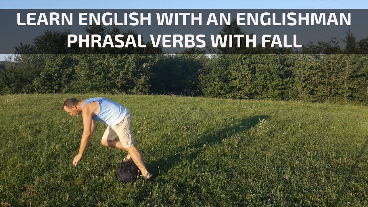 Understanding phrasal verbs - fall off, fall down, fall over